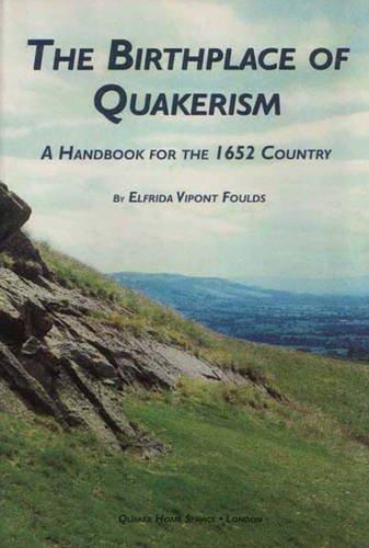 Beispielbild für The Birthplace of Quakerism zum Verkauf von WorldofBooks
