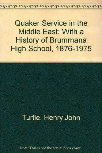 9780852451205: Quaker Service in the Middle East: With a History of Brummana High School, 1876-1975