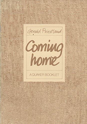 9780852451670: 'COMING HOME, A QUAKER BOOKLET'