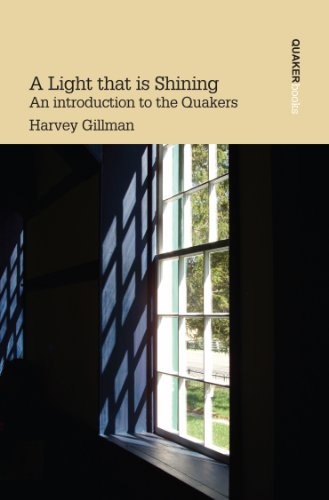 9780852452134: A Light That is Shining: Introduction to the Quakers