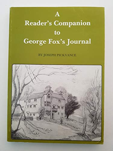 "A Reader's Companion to George Fox's ""Journal"": Pickvance, Joseph"