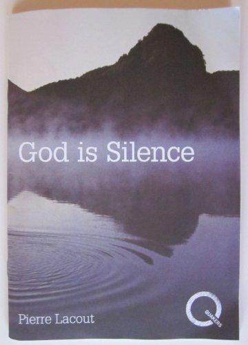 9780852452530: God is Silence