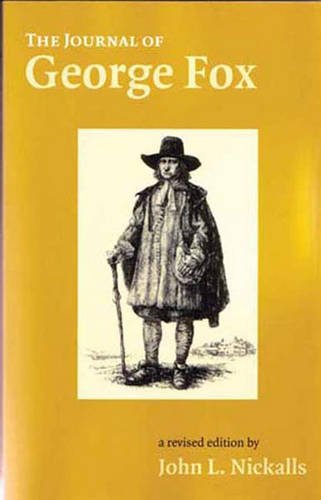 The Journal of George Fox: Fox, George