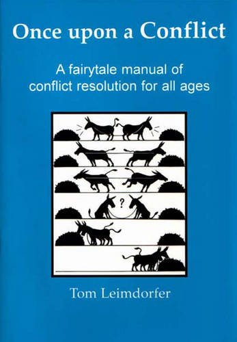 9780852453520: Once Upon a Conflict: A Fairytale Manual of Conflict Resolution for All Ages