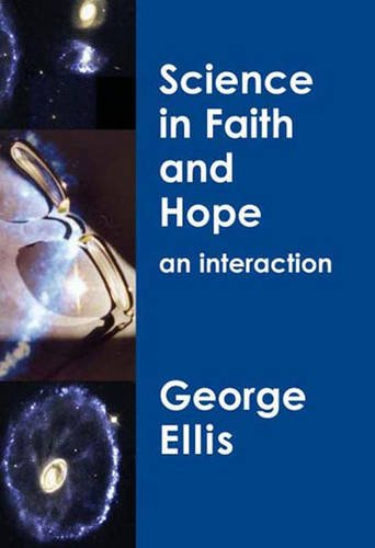 9780852453711: Science in Faith and Hope: An Interaction