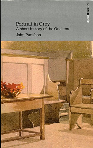 9780852453995: Portrait in Grey: A Short History of the Quakers