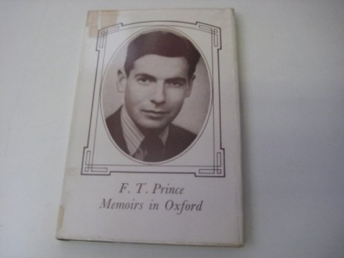 Memoirs in Oxford: Prince, F. T.