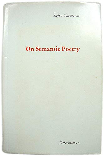 9780852471098: On Semantic Poetry