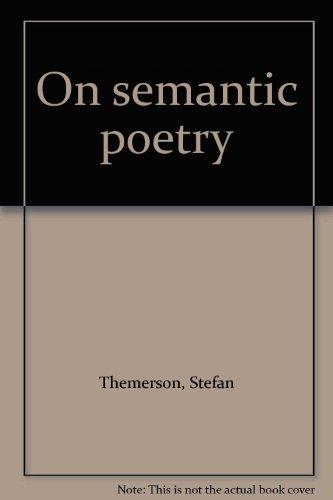 9780852471104: On Semantic Poetry