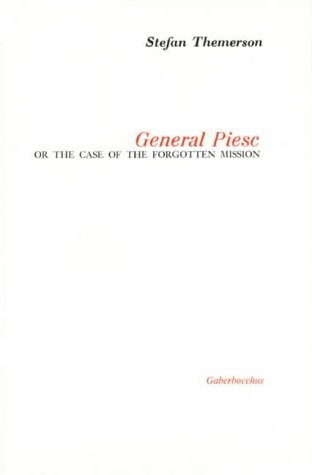 9780852471135: General Piesc or the Case of the Forgotten Mission