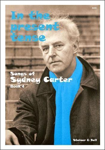 Songs of Sydney Carter 4 - Riding a Tune: Carter, Sydney
