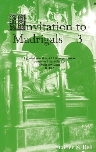 Invitation to Madrigals: v. 3