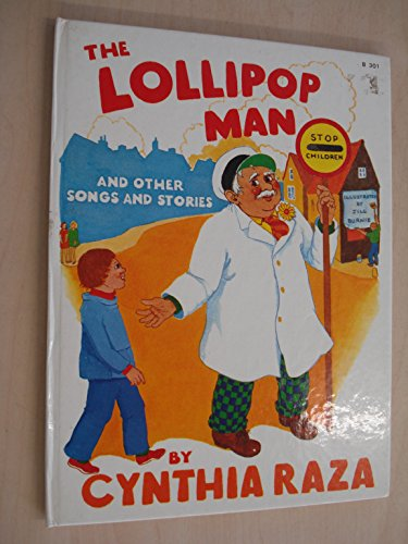 The Lollipop Man and Other Songs and: Raza, Cynthia