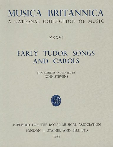 9780852494004: Musica Britannica: Early Tudor Songs and Carols v. 36