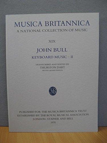 9780852494189: Musica Britannica: Bull - Keyboard Music II v. 19