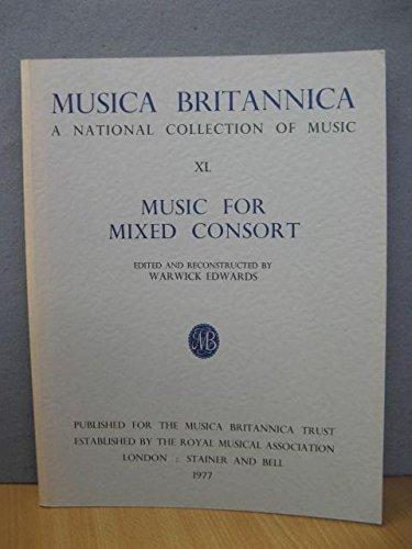 9780852494363: Musica Britannica: Music for Mixed Consort v. 40