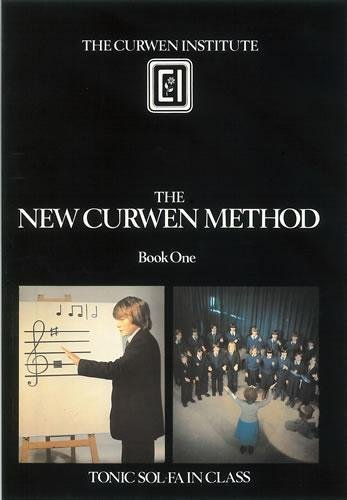 9780852496077: New Curwen Method: Tonic Sol-fa in Class Bk. 1