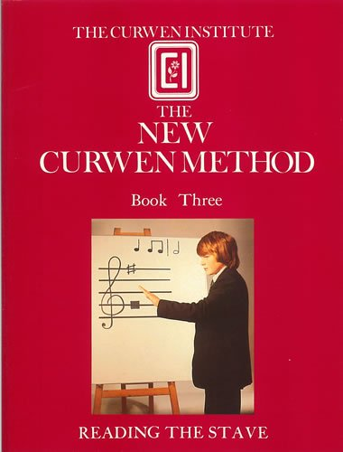 9780852496268: The New Curwen Method: Notation - Reading the Stave Bk. 3