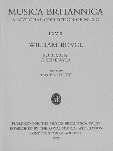Solomon: A Serenata (Musica Britannica, Vol. 68) (0852498284) by William Boyce