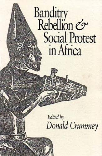 9780852550052: Banditry, Rebellion and Social Protest in Africa