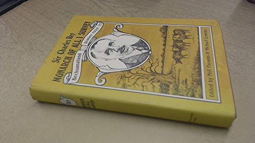 9780852550168: Monarch of All I Survey: Bechuanaland Diaries 1929-37 (0)