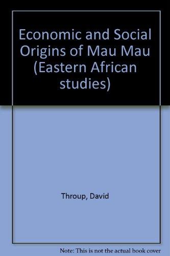 9780852550236: Economic and Social Origins of Mau Mau (Eastern African studies)