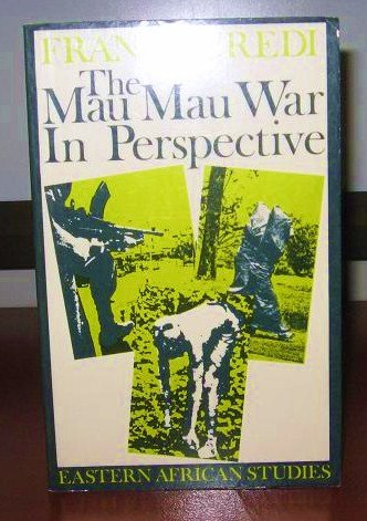 9780852550526: The Mau Mau War in Perspective (Eastern African Studies)