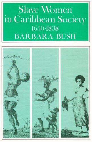 9780852550571: Slave Women in Caribbean Society, 1650-1838
