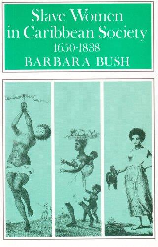 9780852550588: Slave Women in Caribbean Society, 1650-1838