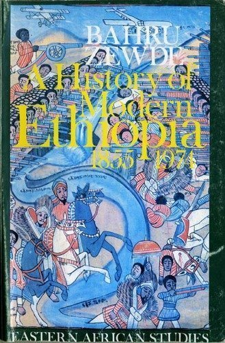 9780852550663: A History of Modern Ethiopia, 1855-1974 (Eastern African studies)