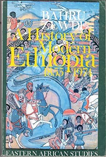 9780852550663: A History of Modern Ethiopia, 1855-1974 (Eastern African studies)