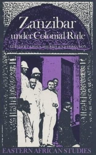 9780852550809: Zanzibar Under Colonial Rule (Eastern African Studies)