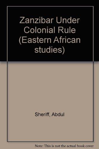 9780852550816: Zanzibar Under Colonial Rule (Eastern African studies)
