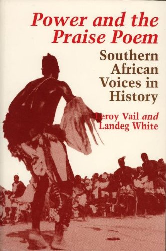 9780852550885: Power and the Praise Poem: Southern African Voices in History (Carter G. Woodson Institute Series in Black Studies)