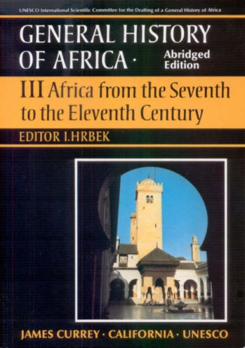 9780852550939: General History of Africa volume 3: Africa from the 7th to the 11th Century (Unesco General History of Africa (abridged)) (v. 3)