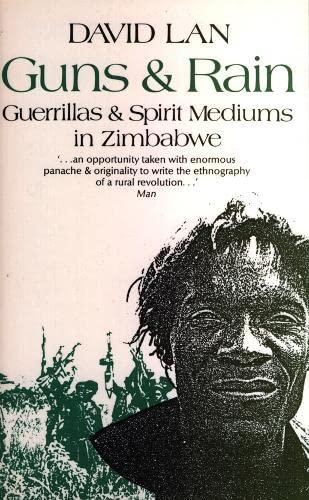 9780852552018: Guns and Rain: Guerrillas and Spirit Mediums in Zimbabwe