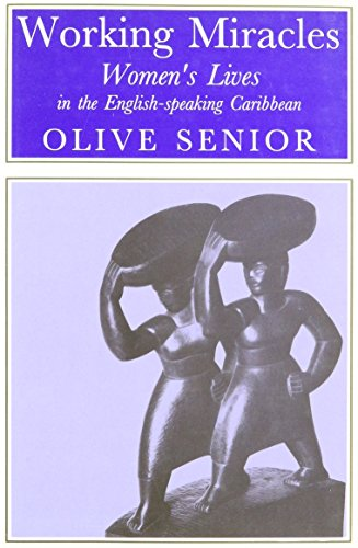 9780852552094: Working Miracles: Women's Lives in the English-speaking Caribbean