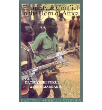 9780852552254: Ethnicity and Conflict in the Horn of Africa (Eastern African Studies)