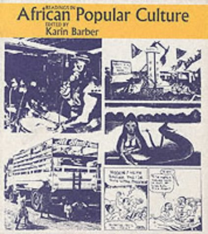 9780852552360: Readings in African Popular Culture