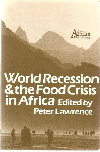 9780852553091: World Recession and the Food Crisis in Africa