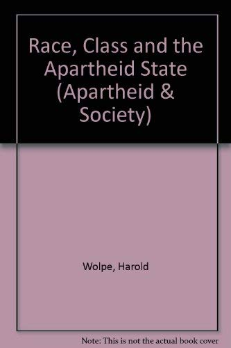 9780852553190: Race, Class and the Apartheid State (Apartheid & Society)