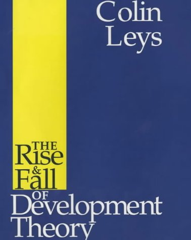9780852553503: Rise and Fall of Development Theory