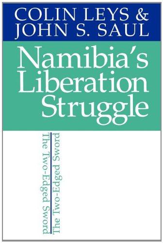 9780852553749: Namibia's Liberation Struggle: The Two-edged Sword