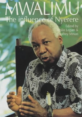 9780852553862: Mwalimu: The Influence of Nyerere