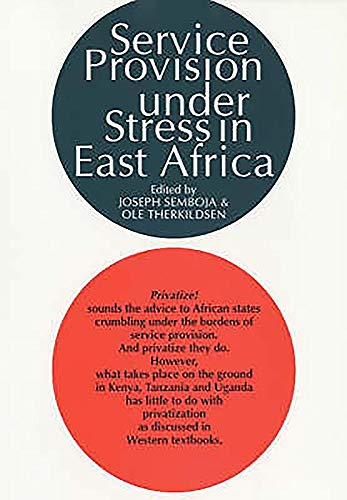 Service Provision Under Stress in East Africa: The State, NGO's and People's Organizations ...