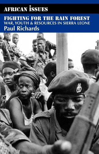 9780852553978: Fighting for the Rain Forest: War, Youth and Resources in Sierra Leone