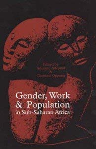 Gender, Work & Population in Sub-Saharan Africa: Aderanti Adepoju (Editor),