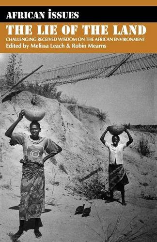 9780852554098: Lie of the Land: Challenging Received Wisdom on the African Environment (0) (African Issues)