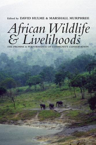 9780852554142: African Wildlife and Livelihoods: The Promise and Performance of Community Conservation
