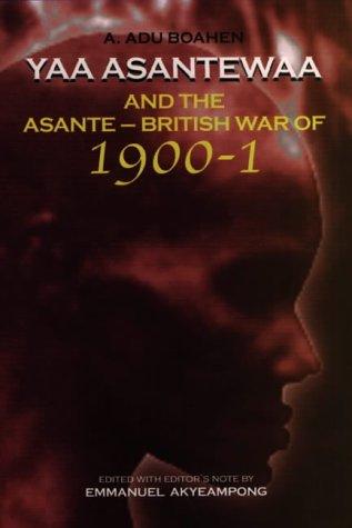 9780852554432: Yaa Asantewaa and the Asante-British War of 1900-1 (0)